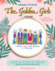 Cross Stitch The Golden Girls: Learn to stitch 12 designs inspired by your favorite sassy seniors! Includes materials to make two projects! Cover Image