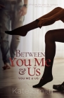 Between You Me and Us Cover Image