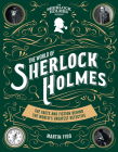 The World of Sherlock Holmes: The Facts and Fiction Behind the World's Greatest Detective Cover Image