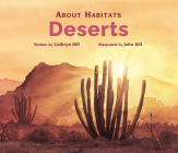 About Habitats: Deserts Cover Image