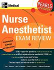 Nurse Anesthetist Exam Review: Pearls of Wisdom Cover Image