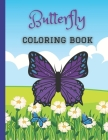 Butterfly Coloring Book: 25 Awesome Butterfly Design Coloring Book for All Ages Cover Image