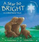 A Star So Bright: A Christmas Tale Cover Image