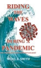 Riding The Waves During A Pandemic: Will Your Family Survive Shelter in Place Again? Cover Image