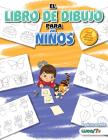 El Libro de Dibujo Para Niños: 365 Cosas Diarias Para Dibujar, Paso a Paso Cover Image