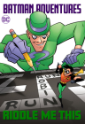 Batman Adventures: Riddle Me This! Cover Image