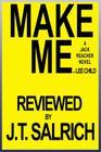 Make Me: A Jack Reacher Novel by Lee Child - Reviewed Cover Image