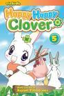Happy Happy Clover, Volume 5 Cover Image