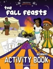 The Fall Feasts Beginners Activity book Cover Image