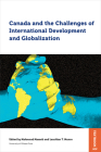 Canada and the Challenges of International Development and Globalization (Studies in International Development and Globalization) Cover Image