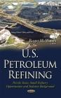 U.S. Petroleum Refining Cover Image