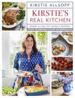 Kirstie's Real Kitchen: Simple recipes for modern families Cover Image