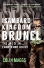 Isambard Kingdom Brunel: The Life of an Engineering Genius Cover Image