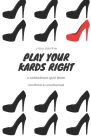 Play Your Kards Right: A Kardashians Quiz Book Cover Image