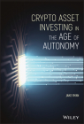 Crypto Asset Investing in the Age of Autonomy Cover Image