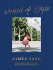 Aimee Song: World of Style Cover Image