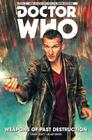Doctor Who: The Ninth Doctor Vol. 1: Weapons of Past Destruction Cover Image