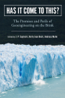 Has It Come to This?: The Promises and Perils of Geoengineering on the Brink (Nature, Society, and Culture) Cover Image