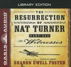 The Resurrection of Nat Turner, Part 1: The Witnesses (Library Edition): A Novel Cover Image