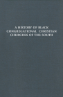 History of Black Congregational Christian Churches of the South Cover Image