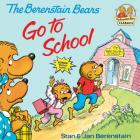 The Berenstain Bears Go to School (First Time Books(R)) Cover Image