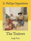 The Traitors: Large Print Cover Image