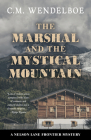 The Marshal and the Mystical Mountain Cover Image