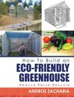 How to Build an Eco-Friendly Greenhouse: Reduce Reuse Recycle Cover Image
