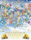 Como Convertirse en Dinero Libro de Trabajo - How To Become Money Workbook Spanish Cover Image