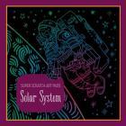 Super Scratch Art Pads: Solar System Cover Image