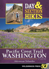 Day & Section Hikes Pacific Crest Trail: Washington Cover Image