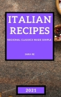 Italian Recipes 2021: Regional Classics Made Simple - Meat Cover Image