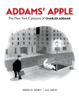 Addams' Apple: The New York Cartoons of Charles Addams Cover Image