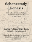 Schenectady Genesis, Volume II: The Creation of an American City from an Anglo-Dutch Colonial Town, ca. 1760-1800 Cover Image