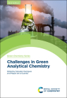 Challenges in Green Analytical Chemistry Cover Image