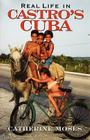 Real Life in Castro's Cuba (Latin American Silhouettes) Cover Image