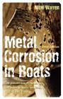 Metal Corrosion in Boats: The Prevention of Metal Corrosion in Hulls, Engines, Rigging and Fittings Cover Image