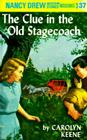 Nancy Drew 37: the Clue in the Old Stagecoach Cover Image