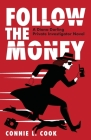 Follow the Money: A Diana Darling Private Investigator Novel Cover Image