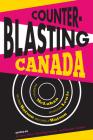 Counterblasting Canada: Marshall McLuhan, Wyndham Lewis, Wilfred Watson, and Sheila Watson Cover Image