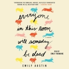 Everyone in This Room Will Someday Be Dead Cover Image