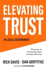Elevating Trust In Local Government: The power of community-based strategic planning Cover Image