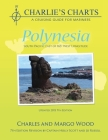 Charlie's Charts: Polynesia Cover Image