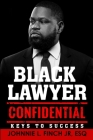 Black Lawyer Confidential: Keys to Success Cover Image