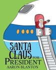 Santa Claus for President Cover Image