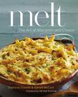 Melt: The Art of Macaroni and Cheese Cover Image