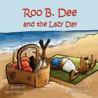 Roo B. Dee and the Lazy Day Cover Image
