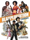 Blaxploitation Cinema: The Essential Reference Guide Cover Image