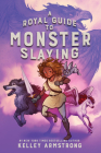 A Royal Guide to Monster Slaying Cover Image