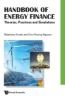 Handbook of Energy Finance: Theories, Practices and Simulations Cover Image